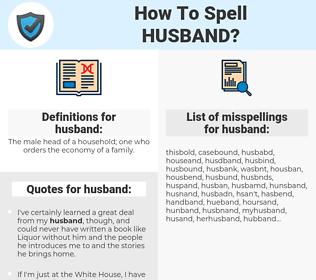 husband, spellcheck husband, how to spell husband, how do you spell husband, correct spelling for husband