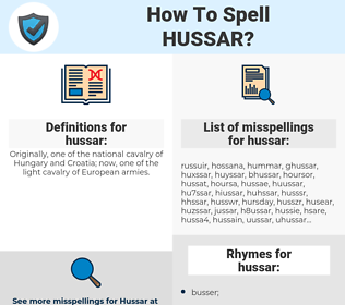 hussar, spellcheck hussar, how to spell hussar, how do you spell hussar, correct spelling for hussar