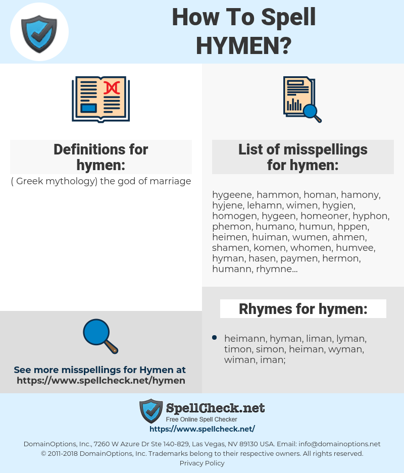 hymen, spellcheck hymen, how to spell hymen, how do you spell hymen, correct spelling for hymen