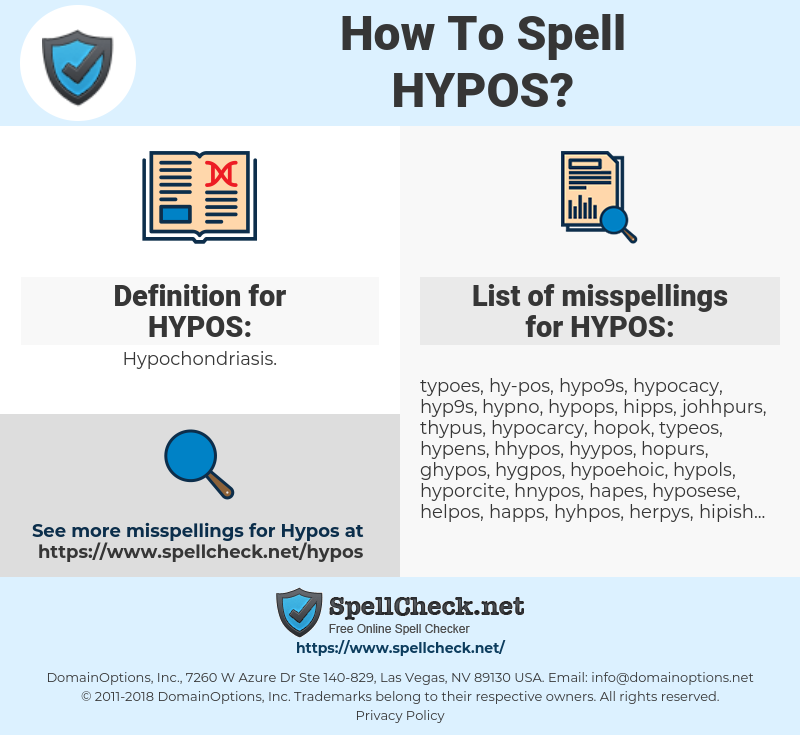 HYPOS, spellcheck HYPOS, how to spell HYPOS, how do you spell HYPOS, correct spelling for HYPOS
