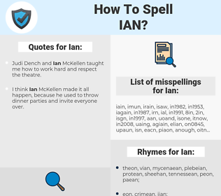 Ian, spellcheck Ian, how to spell Ian, how do you spell Ian, correct spelling for Ian