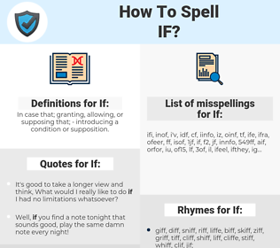 If, spellcheck If, how to spell If, how do you spell If, correct spelling for If