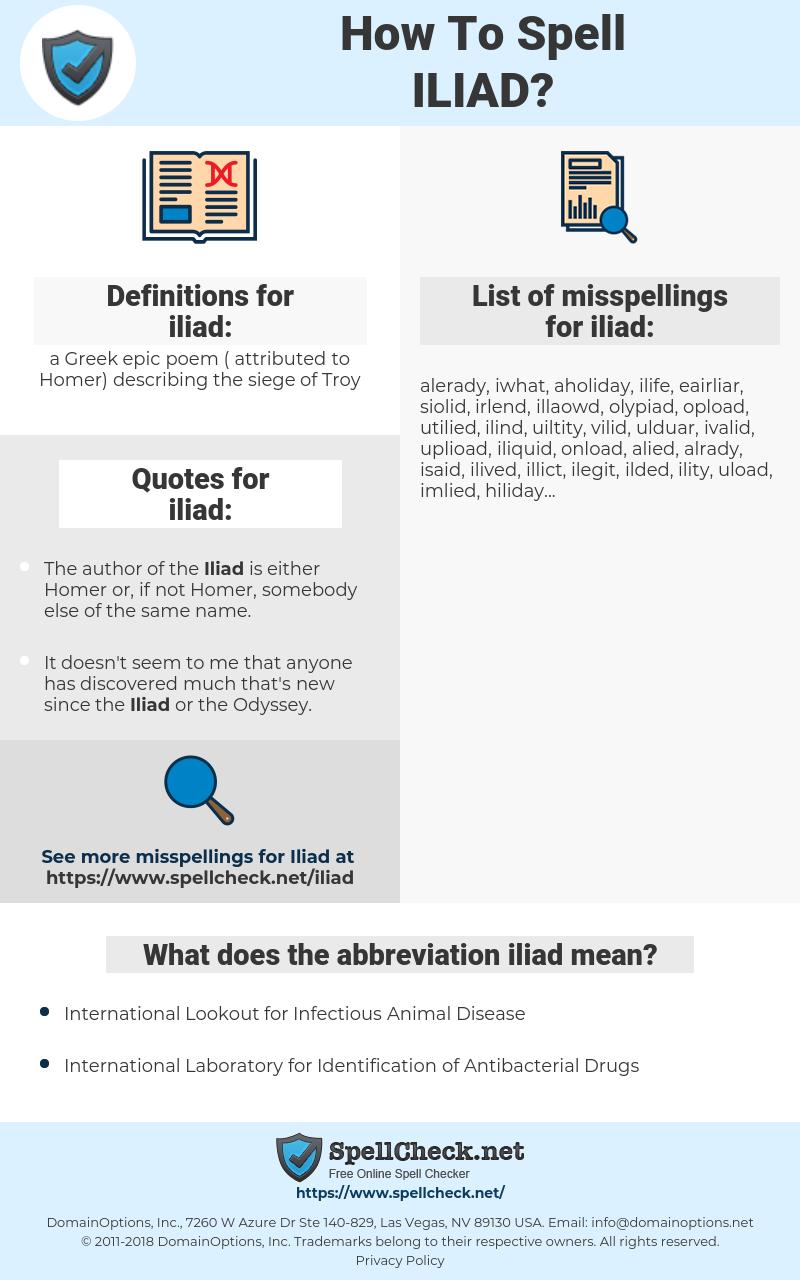 iliad, spellcheck iliad, how to spell iliad, how do you spell iliad, correct spelling for iliad