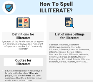 illiterate, spellcheck illiterate, how to spell illiterate, how do you spell illiterate, correct spelling for illiterate