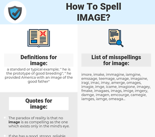 image, spellcheck image, how to spell image, how do you spell image, correct spelling for image