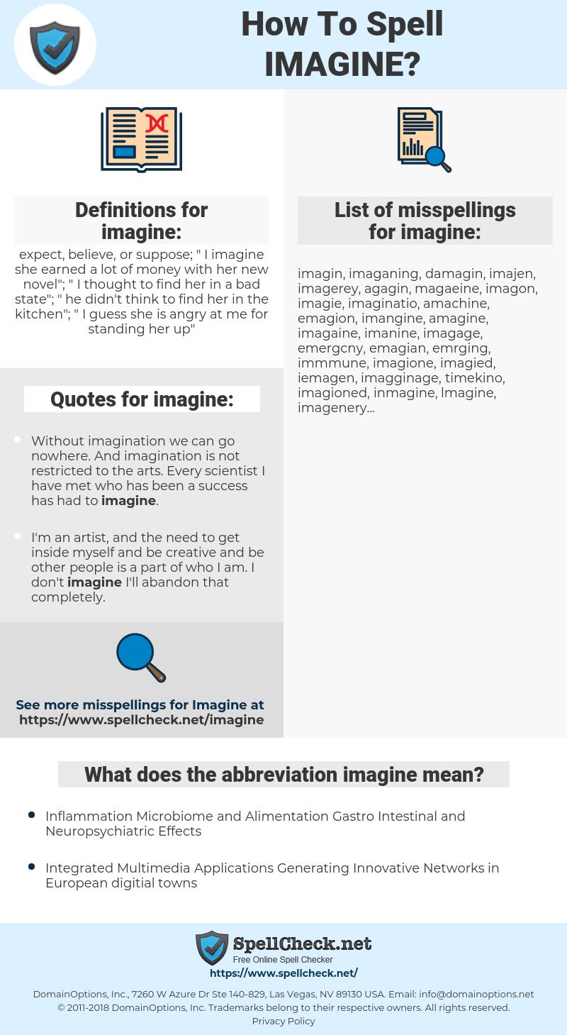 imagine, spellcheck imagine, how to spell imagine, how do you spell imagine, correct spelling for imagine