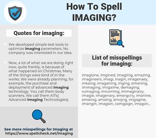 imaging, spellcheck imaging, how to spell imaging, how do you spell imaging, correct spelling for imaging