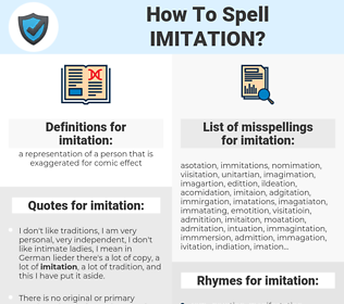 imitation, spellcheck imitation, how to spell imitation, how do you spell imitation, correct spelling for imitation