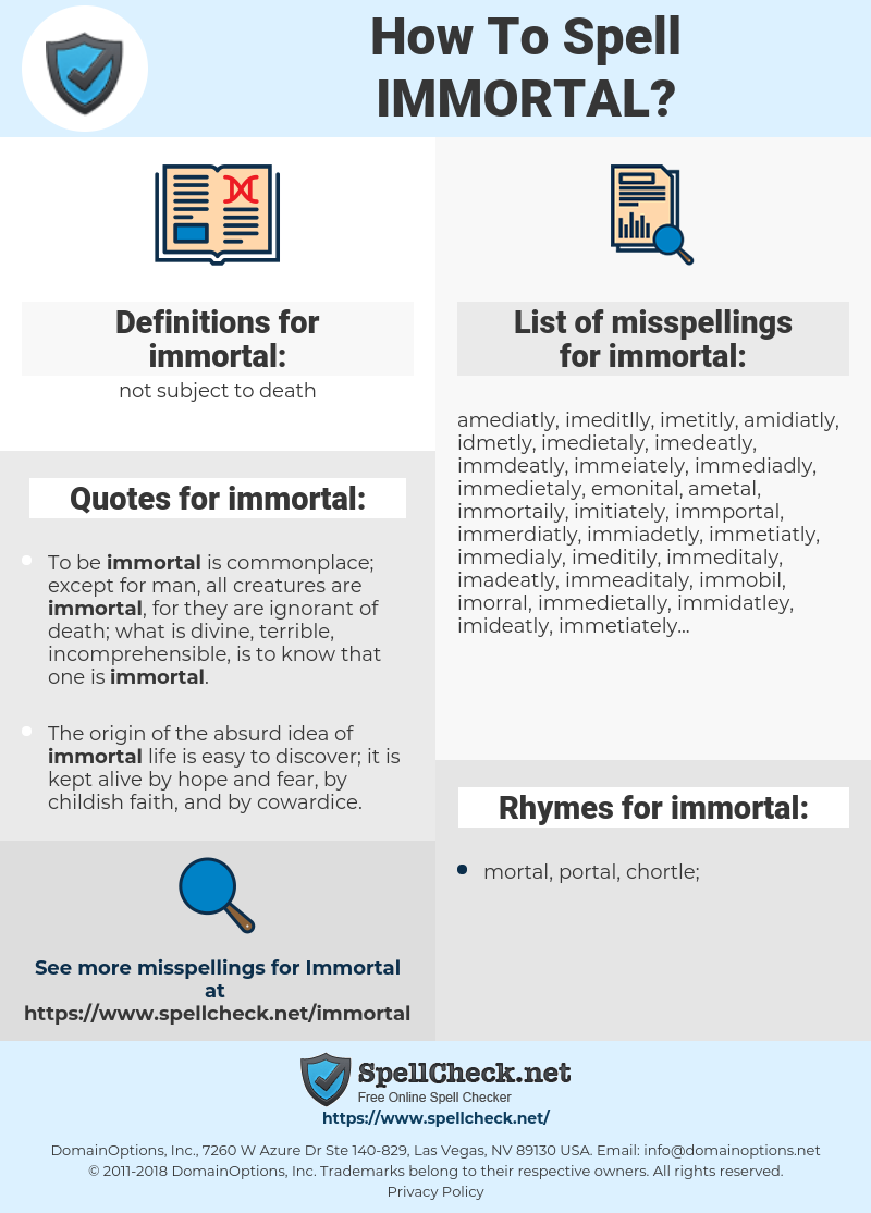 How To Spell Immortal (And How To Misspell It Too) | Spellcheck net