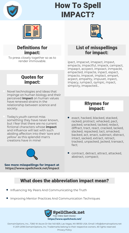 impact, spellcheck impact, how to spell impact, how do you spell impact, correct spelling for impact
