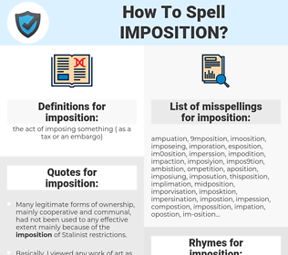 imposition, spellcheck imposition, how to spell imposition, how do you spell imposition, correct spelling for imposition