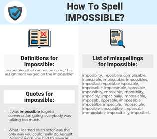 impossible, spellcheck impossible, how to spell impossible, how do you spell impossible, correct spelling for impossible