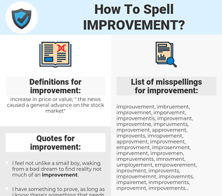 improvement, spellcheck improvement, how to spell improvement, how do you spell improvement, correct spelling for improvement