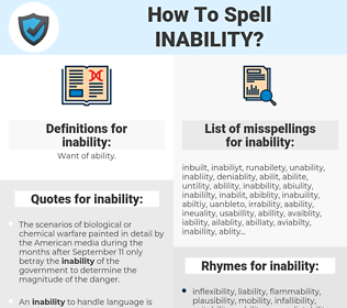 inability, spellcheck inability, how to spell inability, how do you spell inability, correct spelling for inability