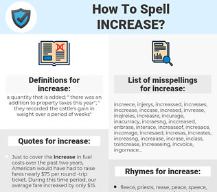 increase, spellcheck increase, how to spell increase, how do you spell increase, correct spelling for increase