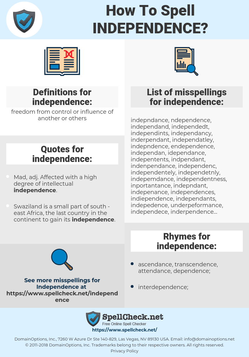 independence, spellcheck independence, how to spell independence, how do you spell independence, correct spelling for independence