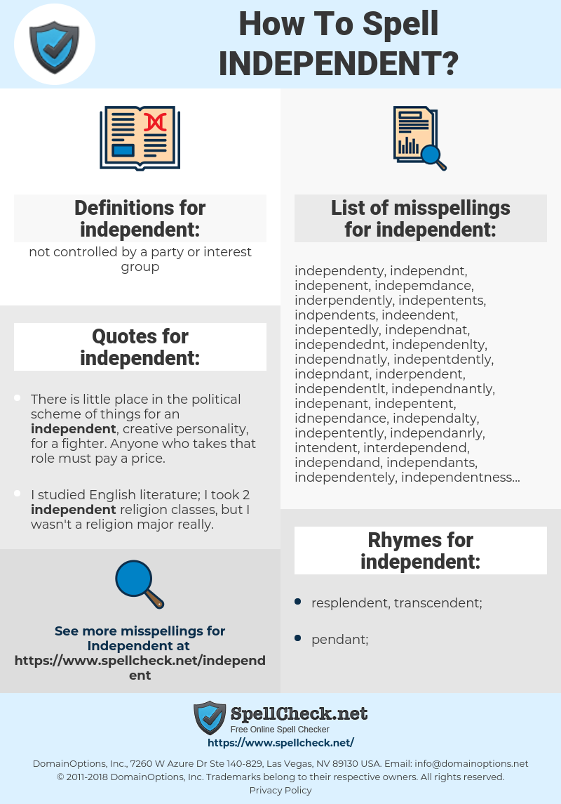 independent, spellcheck independent, how to spell independent, how do you spell independent, correct spelling for independent