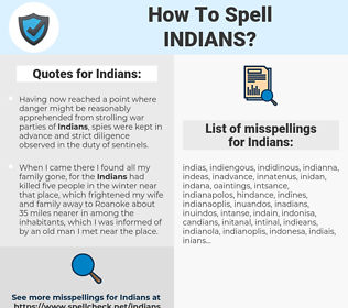 Indians, spellcheck Indians, how to spell Indians, how do you spell Indians, correct spelling for Indians
