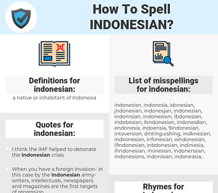 indonesian, spellcheck indonesian, how to spell indonesian, how do you spell indonesian, correct spelling for indonesian