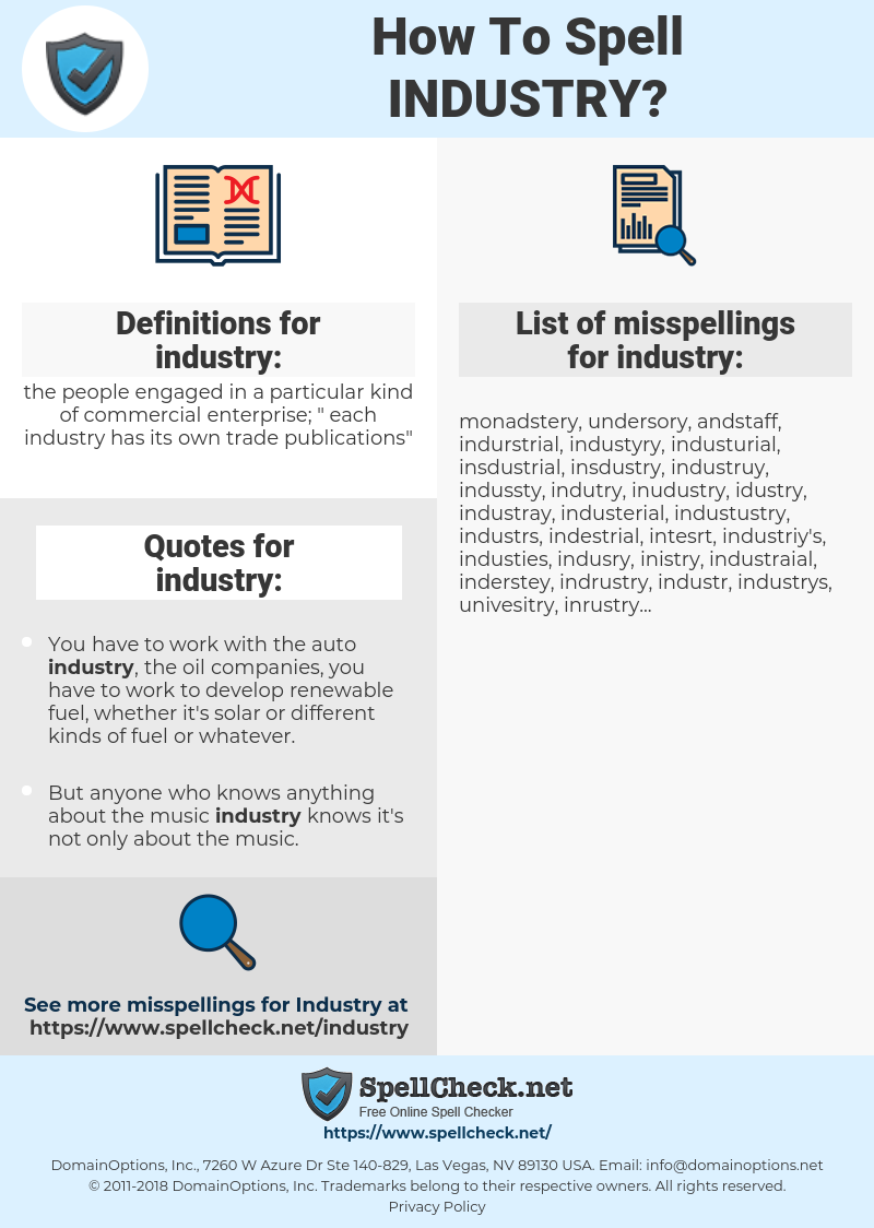 industry, spellcheck industry, how to spell industry, how do you spell industry, correct spelling for industry