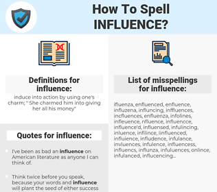 influence, spellcheck influence, how to spell influence, how do you spell influence, correct spelling for influence