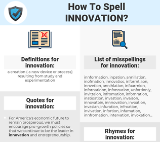 innovation, spellcheck innovation, how to spell innovation, how do you spell innovation, correct spelling for innovation