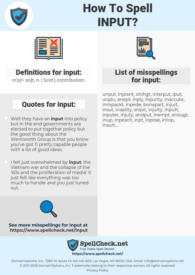input, spellcheck input, how to spell input, how do you spell input, correct spelling for input