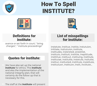 institute, spellcheck institute, how to spell institute, how do you spell institute, correct spelling for institute