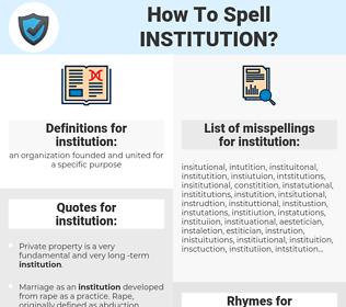 institution, spellcheck institution, how to spell institution, how do you spell institution, correct spelling for institution
