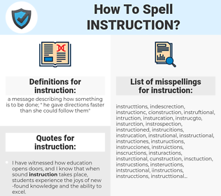 instruction, spellcheck instruction, how to spell instruction, how do you spell instruction, correct spelling for instruction