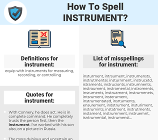 instrument, spellcheck instrument, how to spell instrument, how do you spell instrument, correct spelling for instrument