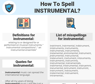 instrumental, spellcheck instrumental, how to spell instrumental, how do you spell instrumental, correct spelling for instrumental