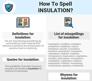 insulation, spellcheck insulation, how to spell insulation, how do you spell insulation, correct spelling for insulation