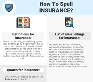 insurance, spellcheck insurance, how to spell insurance, how do you spell insurance, correct spelling for insurance