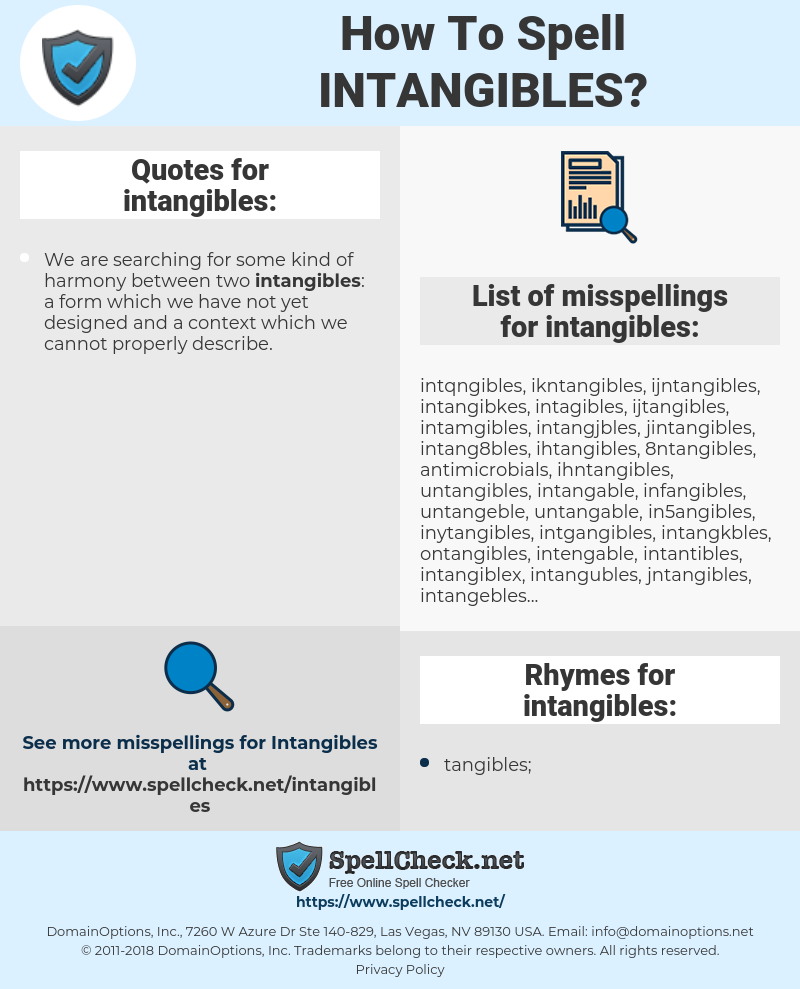 intangibles, spellcheck intangibles, how to spell intangibles, how do you spell intangibles, correct spelling for intangibles