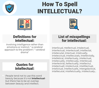 intellectual, spellcheck intellectual, how to spell intellectual, how do you spell intellectual, correct spelling for intellectual