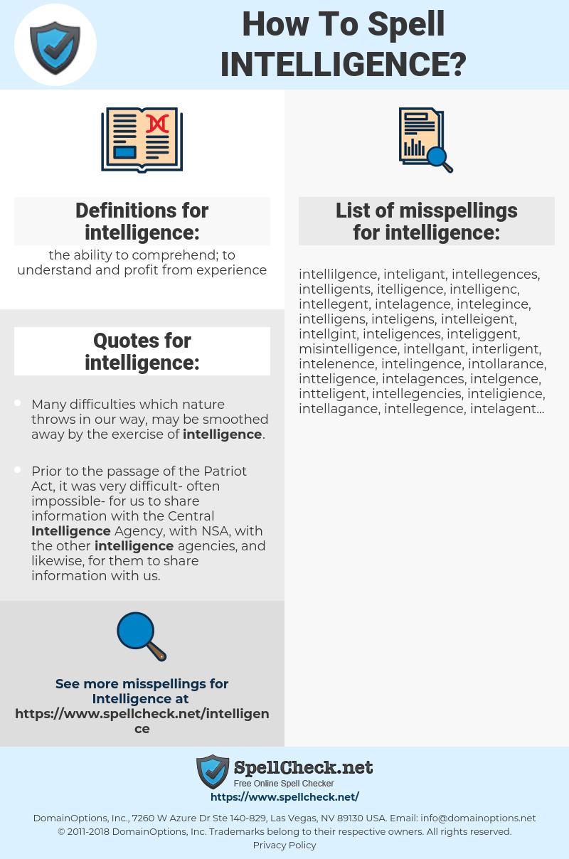 intelligence, spellcheck intelligence, how to spell intelligence, how do you spell intelligence, correct spelling for intelligence