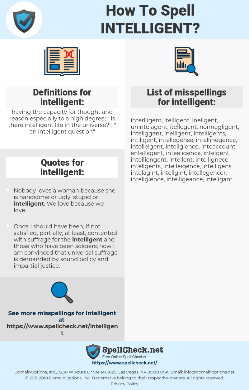 intelligent, spellcheck intelligent, how to spell intelligent, how do you spell intelligent, correct spelling for intelligent