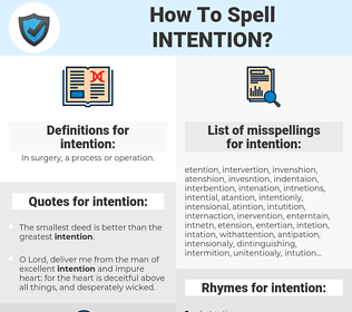 intention, spellcheck intention, how to spell intention, how do you spell intention, correct spelling for intention