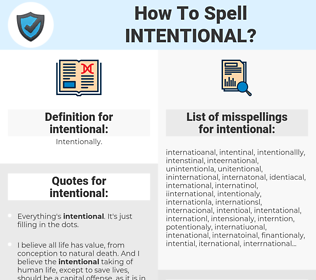 intentional, spellcheck intentional, how to spell intentional, how do you spell intentional, correct spelling for intentional