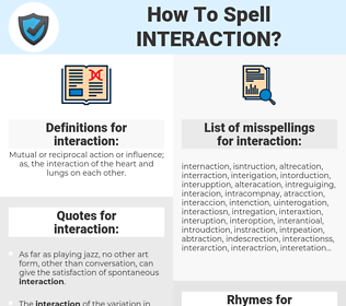 interaction, spellcheck interaction, how to spell interaction, how do you spell interaction, correct spelling for interaction