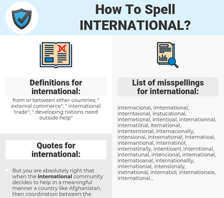 international, spellcheck international, how to spell international, how do you spell international, correct spelling for international