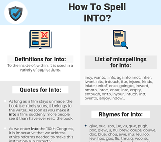 Into, spellcheck Into, how to spell Into, how do you spell Into, correct spelling for Into