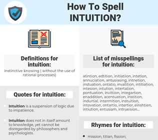intuition, spellcheck intuition, how to spell intuition, how do you spell intuition, correct spelling for intuition