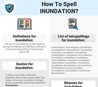 inundation, spellcheck inundation, how to spell inundation, how do you spell inundation, correct spelling for inundation