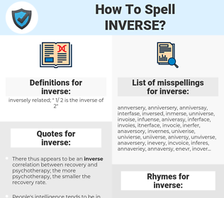 inverse, spellcheck inverse, how to spell inverse, how do you spell inverse, correct spelling for inverse