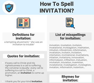 invitation, spellcheck invitation, how to spell invitation, how do you spell invitation, correct spelling for invitation