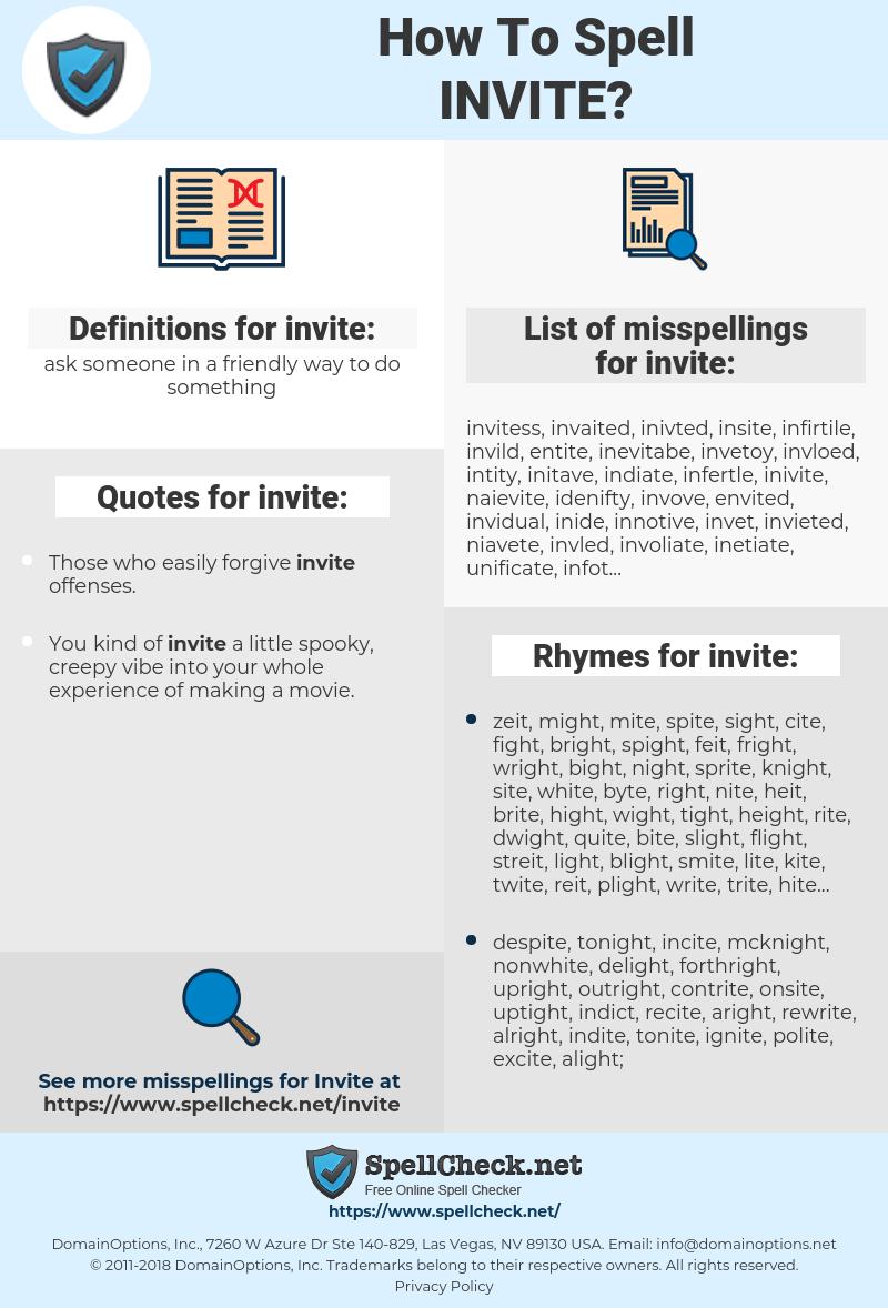 invite, spellcheck invite, how to spell invite, how do you spell invite, correct spelling for invite
