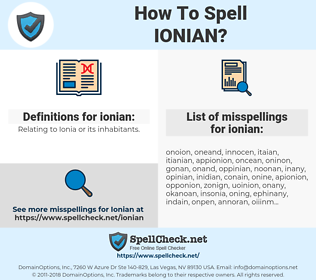 ionian, spellcheck ionian, how to spell ionian, how do you spell ionian, correct spelling for ionian
