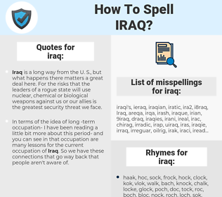 iraq, spellcheck iraq, how to spell iraq, how do you spell iraq, correct spelling for iraq